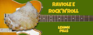 Lemon Pills alla Festa della Raviola di Trebbo - Raviole e RockNRoll
