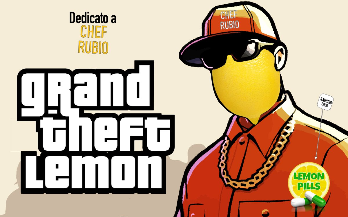 Grand Theft Lemon - Lemon Pills 4 Chef Rubio