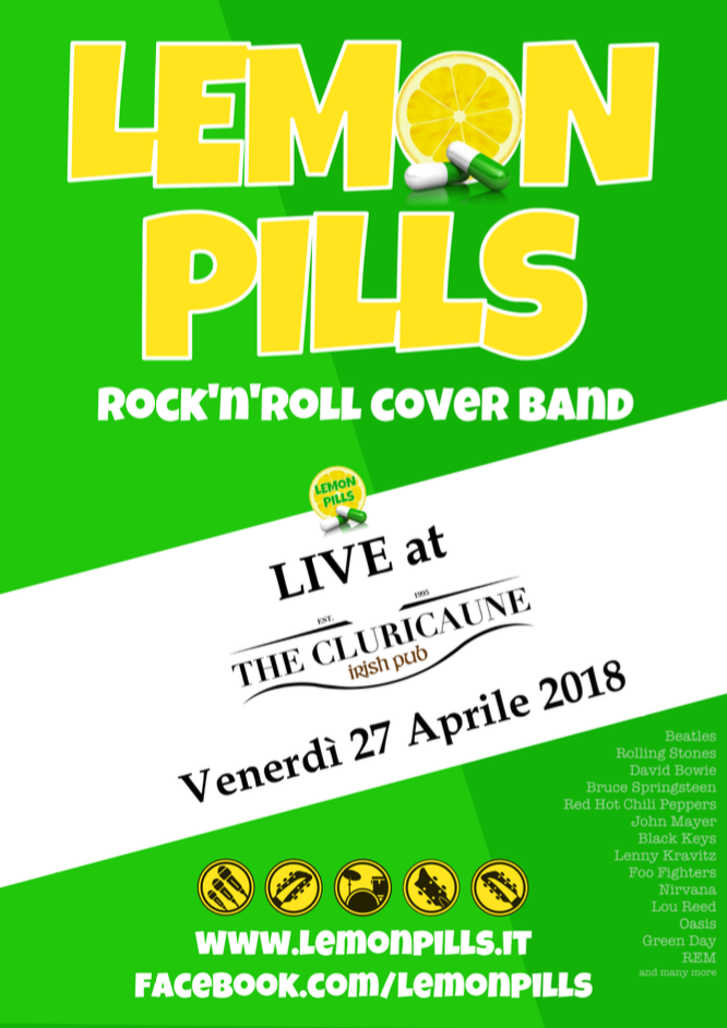 LEMON PILLS Rock band Live al Cluricaune 27 Aprile 2018